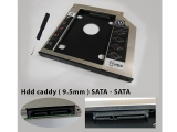 Hdd caddy ( 9.5mm ) SATA - SATA