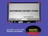 LED SLIM 11.6 Inch 30 Pin BRACKET ATAS BAWAH